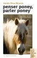 """Afficher """"Penser poney, parler poney"""""""