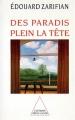 """Afficher """"Des paradis plein la tête"""""""