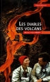 """Afficher """"Les diables des volcans"""""""