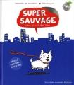 """Afficher """"Super sauvage"""""""