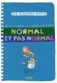 """Afficher """"Normal et pas normal"""""""
