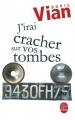 vignette de 'J'irai cracher sur vos tombes (Boris Vian)'