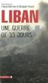 vignette de 'Liban, une guerre de trente-trois jours (Franck Mermier)'