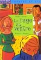 """Afficher """"La Rage au ventre"""""""