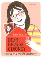 """Afficher """"Dear George Clooney, tu veux pas épouser ma mère ?"""""""