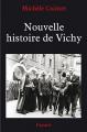 """Afficher """"Nouvelle histoire de Vichy, 1940-1945"""""""