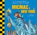 """Afficher """"Les Enquêtes de Mirette<br /> Micmac à New York"""""""