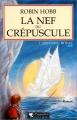 """Afficher """"L'Assassin royal n° 03<br /> La nef du crépuscule"""""""