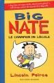 """Afficher """"Big Nate n° 1<br /> Big Nate, le champion de l'école"""""""