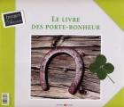 """Afficher """"livre des porte-bonheur (Le)"""""""