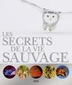 """Afficher """"Les secrets de la vie sauvage"""""""