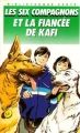 """Afficher """"Les Six Compagnons<br /> Les Six compagnons et la fiancée de Kafi"""""""