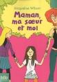 """Afficher """"Maman, ma soeur et moi"""""""
