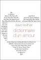 """Afficher """"Dictionnaire d'un amour"""""""