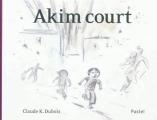 vignette de 'Akim court (Claude K. Dubois)'