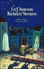 """Afficher """"La Chanson de Richard Strauss"""""""