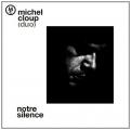 "Afficher ""Notre silence"""