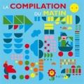 "Afficher ""La Compilation du matin"""