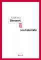 vignette de 'La maternité (Mathieu Simonet)'
