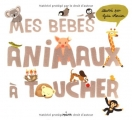 """Afficher """"Mes bébés animaux à toucher"""""""