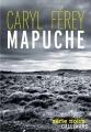 vignette de 'Mapuche (Caryl Férey)'
