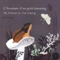 """Afficher """"L'Aventure d'un petit lemming"""""""