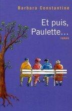 vignette de 'Et puis, Paulette... (Barbara Constantine)'