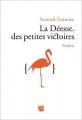 vignette de 'La déesse des petites victoires (Yannick GRANNEC)'