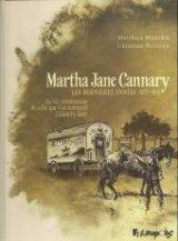 """Afficher """"Martha Jane Cannary n° 3 Les dernières années 1877-1903"""""""