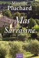 """Afficher """"Le mas de la Sarrasine"""""""