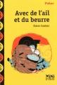 vignette de 'Avec de l'ail et du beurre (Claire Cantais)'