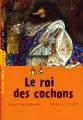 """Afficher """"Le roi des cochons"""""""