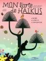"""Afficher """"Mon livre de haïkus"""""""
