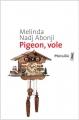 vignette de 'Pigeon, vole (Melinda NADJ-ABONJI)'