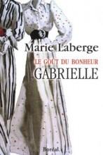 """Afficher """"Le goût du bonheur - série complète n° 1<br /> Gabrielle"""""""