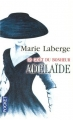 """Afficher """"Le goût du bonheur - série complète n° 2<br /> Adélaïde"""""""