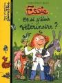 """Afficher """"Essie n° 10<br /> Et si j'étais vétérinaire ?"""""""