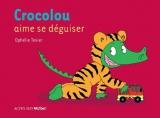 """Afficher """"Crocolou Crocolou aime se déguiser"""""""