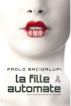 vignette de 'La fille automate (Paolo Bacigalupi)'