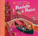 """Afficher """"Les Enquêtes de Mirette<br /> Vendetta à Venise"""""""