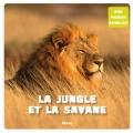 """Afficher """"La jungle et la savane"""""""
