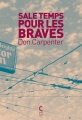 """Afficher """"Sale temps pour les braves"""""""