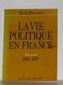 """Afficher """"La Vie politique en France 2 : 1848-1879"""""""