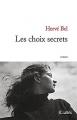 vignette de 'Les Choix secrets (Hervé Bel)'