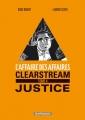 """Afficher """"L'Affaire des affaires - série complète n° 4 Clearstream justice"""""""