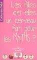 vignette de 'Les filles ont-elles un cerveau fait pour les maths ? (Catherine Vidal)'