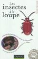 """Afficher """"insectes à la loupe (Les)"""""""