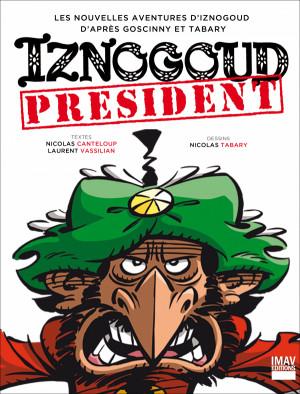 """Afficher """"Nouvelles aventures d'Iznogoud (Les) Iznogoud président"""""""