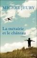 """Afficher """"La métairie et le château"""""""