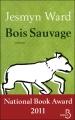 """Afficher """"Bois sauvage"""""""